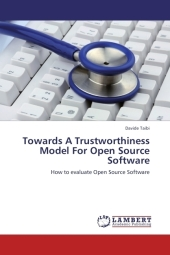Towards A Trustworthiness Model For Open Source Software - Davide Taibi