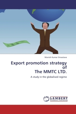 Export promotion strategy of The MMTC LTD.