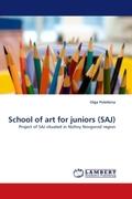 Poletkina, Olga: School of art for juniors (SAJ)