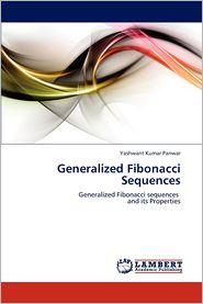 Generalized Fibonacci Sequences - Panwar Yashwant Kumar