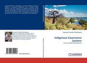Moatlhaping, Segametsi Oreeditse: Indigenous Governance Systems
