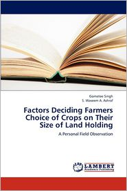 Factors Deciding Farmers Choice of Crops on Their Size of Land Holding