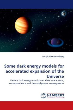 Some dark energy models for accelerated expansion of the Universe als Buch von Surajit Chattopadhyay - LAP Lambert Acad. Publ.