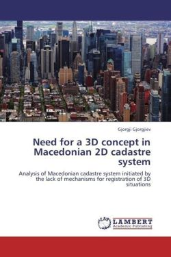 Need for a 3D concept in Macedonian 2D cadastre system