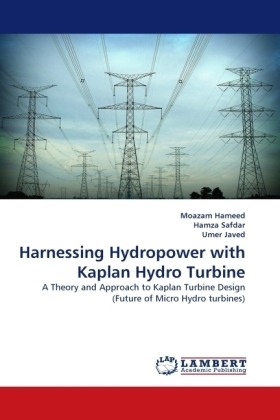Harnessing Hydropower with Kaplan Hydro Turbine - A Theory and Approach to Kaplan Turbine Design (Future of Micro Hydro turbines)