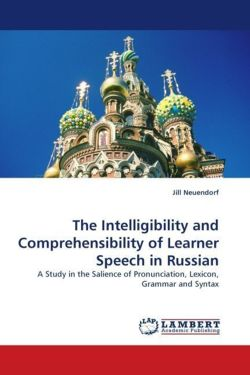 The Intelligibility and Comprehensibility of Learner Speech in Russian