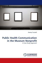 Public Health Communication in the Museum Nonprofit - Gevrey Trunnell
