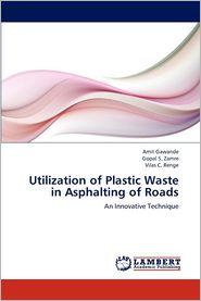 Utilization of Plastic Waste in Asphalting of Roads