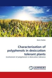 Characterization of polyphenols in desiccation tolerant plants - Kevin Dzobo
