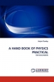 A HAND BOOK OF PHYSICS PRACTICAL - Anjani Pandey