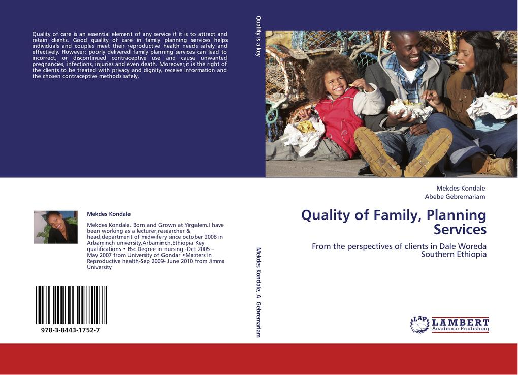 Quality of Family, Planning Services als Buch von Mekdes Kondale, Abebe Gebremariam - LAP Lambert Academic Publishing