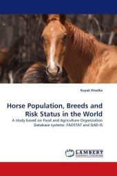 Horse Population, Breeds and Risk Status in the World - Rupak Khadka
