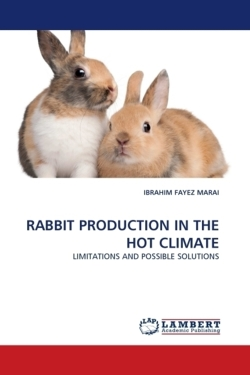 RABBIT PRODUCTION IN THE HOT CLIMATE