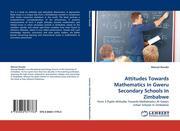Rwodzi, Manuel: Attitudes Towards Mathematics In Gweru Secondary Schools In Zimbabwe