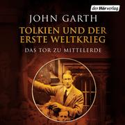 John, Garth: Tolkien und der Erste Weltkrieg
