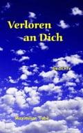 Verloren an Dich - Maximilian Tubè