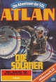 Atlan-Paket 11: Die Abenteuer der SOL (Teil 1) - Arndt Ellmer; Detlev G. Winter; Falk-Ingo Klee; H. G. Ewers; H. G. Francis; Hans Kneifel; Horst Hoffmann; Hubert Haensel; Kurt Mahr; Marianne Sydow; Peter Griese; Peter Terrid; Wilfried Hary; William Voltz