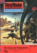 Perry Rhodan 497: Die Armee der Kriegsdiener (Heftroman) - H.G. Ewers