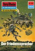 Peter Griese: Perry Rhodan 1461: Der Friedenssprecher (Heftroman)