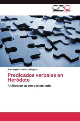 Predicados verbales en Heródoto - Análisis de su comportamiento - Jiménez Delgado, José Miguel