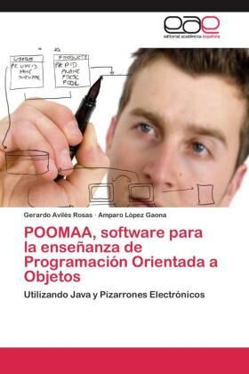 POOMAA, software para la enseñanza de Programación Orientada a Objetos - Utilizando Java y Pizarrones Electrónicos