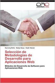 Seleccion de Metodologias de Desarrollo Para Aplicaciones Web