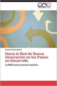 Hacia La Red de Nueva Generacion En Los Paises En Desarrollo