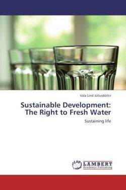 Sustainable Development: The Right to Fresh Water: Sustaining life