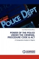 POWER OF THE POLICE UNDER THE CRIMINAL PROCEDURE CODE & ACT - Yusuf Abdul-Rasheed Musa