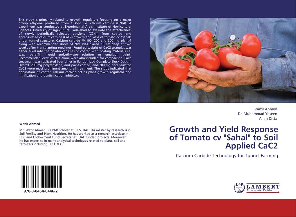 Growth and Yield Response of Tomato cv Sahal to Soil Applied CaC2 als Buch von Wazir Ahmed, Dr. Muhammad Yaseen, Allah Ditta - LAP Lambert Acad. Publ.