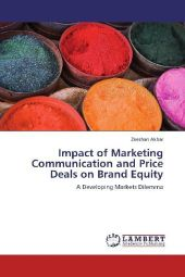 Impact of Marketing Communication and Price Deals on Brand Equity - Zeeshan Akbar
