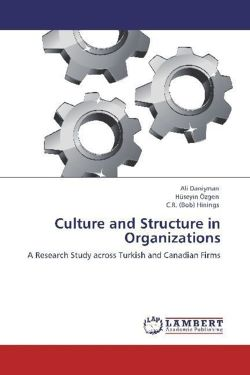 Culture and Structure in Organizations