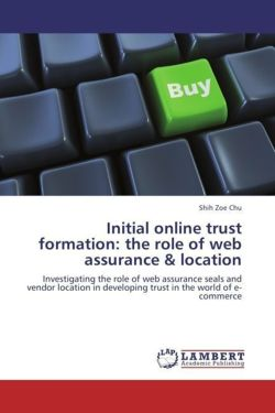 Initial online trust formation: the role of web assurance & location