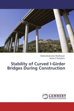 Stability of Curved I-Girder Bridges During Construction