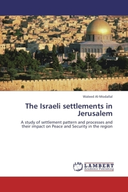 The Israeli settlements in Jerusalem