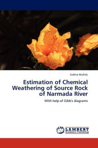 Estimation of Chemical Weathering of Source Rock of Narmada River - Mullick Subhra