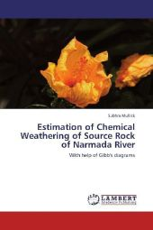 Estimation of Chemical Weathering of Source Rock of Narmada River - Subhra Mullick