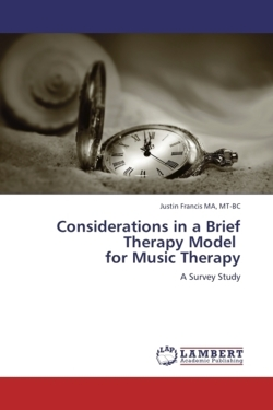 Considerations in a Brief Therapy Model for Music Therapy