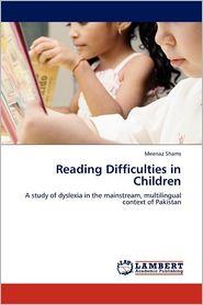 Reading Difficulties In Children - Meenaz Shams