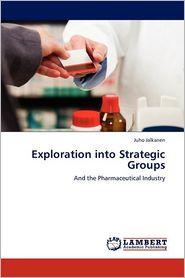 Exploration Into Strategic Groups - Juho Jalkanen
