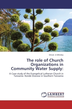The role of Church Organizations in Community Water Supply: