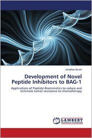 Development of Novel Peptide Inhibitors to Bag-1 - Brunn Jonathan