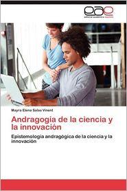 Andragogia de La Ciencia y La Innovacion - Mayra Elena Salas Vinent