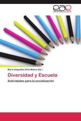 Diversidad y Escuela - Actividades para la socialización - Ortiz Molina, María Angustias