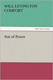 Son of Power - Will Levington Comfort
