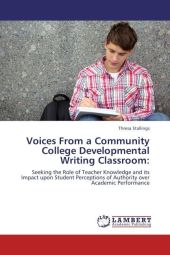 Voices From a Community College Developmental Writing Classroom: - Thresa Stallings