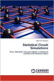 Statistical Circuit Simulations