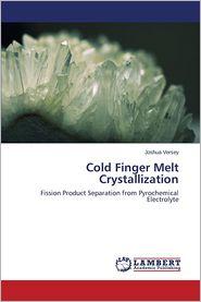 Cold Finger Melt Crystallization