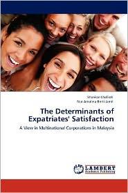 The Determinants of Expatriates' Satisfaction
