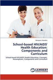 School-Based Hiv/Aids' Health Education